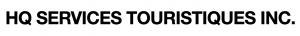 HQ Services Touristiques Inc.